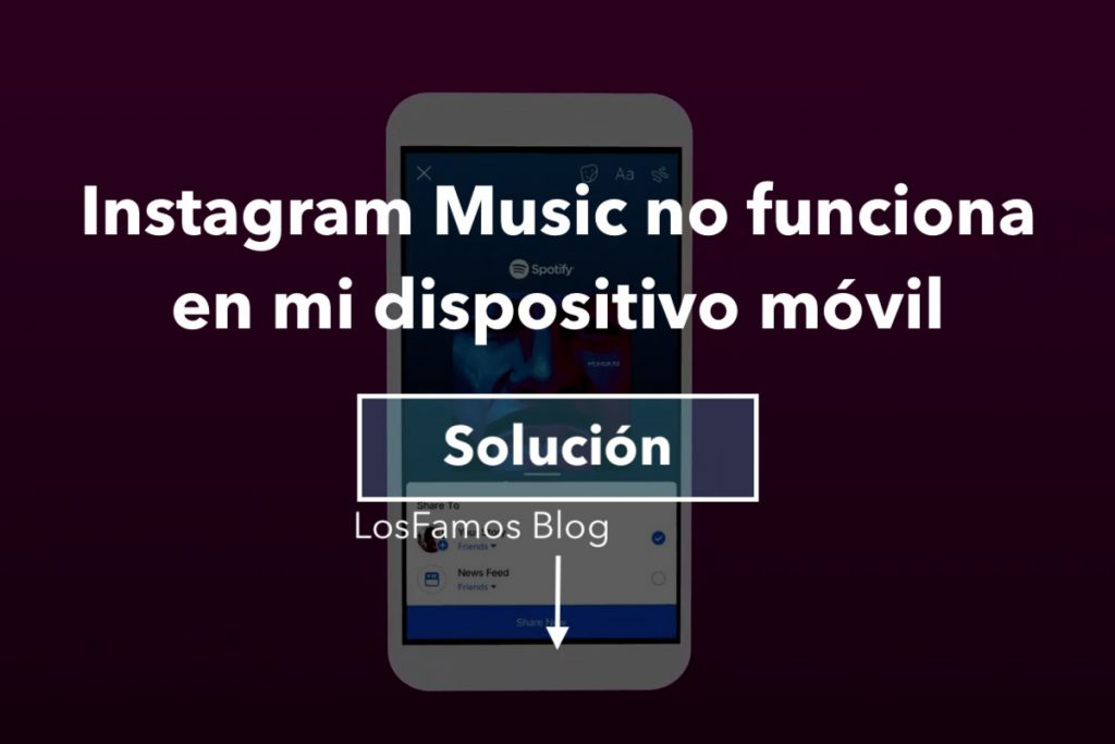 Instagram Music no funciona en mi dispositivo móvil - LosFamos Blog